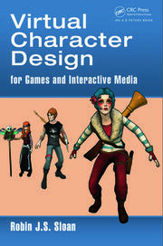 Virtual Character Design for Games and Interactive Media - 1st Edition book cover