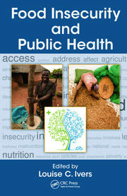 Food Insecurity and Public Health - 1st Edition book cover