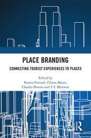 Place Branding : Connecting Tourist Experiences to Places - 1st Edition book cover