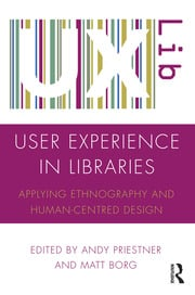 User Experience in Libraries - 1st Edition book cover