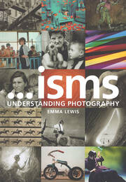 Isms: Understanding Photography - 1st Edition book cover