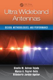 Ultra Wideband Antennas: Design, Methodologies, and Performance