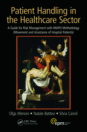 Patient Handling in the Healthcare Sector: A Guide for Risk Management with MAPO Methodology (Movement and Assistance of Hospital Patients)