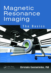 Magnetic Resonance Imaging - 1st Edition book cover