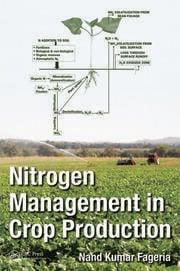 Nitrogen Management in Crop Production