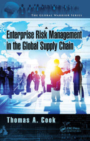 Enterprise Risk Management in the Global Supply Chain - 1st Edition book cover