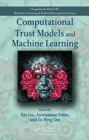 Computational Trust Models and Machine Learning