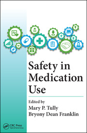 Safety in Medication Use - 1st Edition book cover