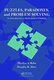 Puzzles, Paradoxes, and Problem Solving: An Introduction to Mathematical Thinking
