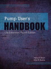 Pump User's Handbook - 4th Edition book cover