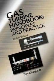 Gas Turbine Handbook: Principles and Practice, Fifth Edition