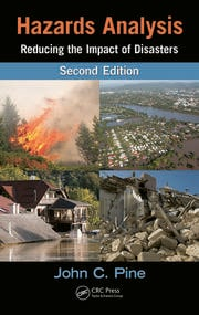 Hazards Analysis: Reducing the Impact of Disasters, Second Edition