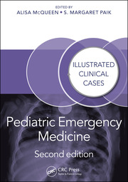Pediatric Emergency Medicine: Illustrated Clinical Cases, Second Edition