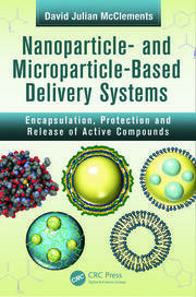 Nanoparticle- and Microparticle-based Delivery Systems: Encapsulation, Protection and Release of Active Compounds