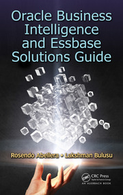 Oracle Business Intelligence and Essbase Solutions Guide - 1st Edition book cover