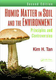 Humic Matter in Soil and the Environment - 2nd Edition book cover