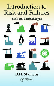 Introduction to Risk and Failures: Tools and Methodologies