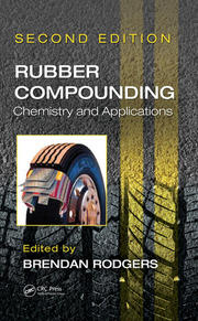 Rubber Compounding: Chemistry and Applications, Second Edition