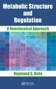 Metabolic Structure and Regulation - 1st Edition book cover