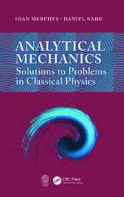 Analytical Mechanics: Solutions to Problems in Classical Physics