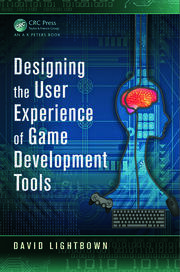 Designing the User Experience of Game Development Tools