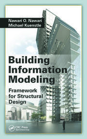 Building Information Modeling: Framework for Structural Design
