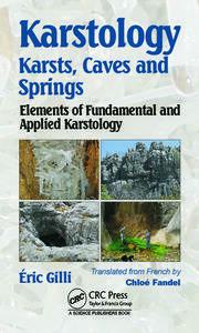 Karstology: Karsts, Caves and Springs: Elements of Fundamental and Applied Karstology