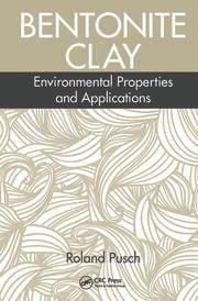 Bentonite Clay: Environmental Properties and Applications