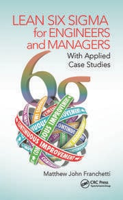 Lean Six Sigma for Engineers and Managers : With Applied Case Studies - 1st Edition book cover