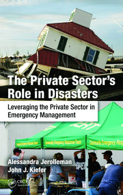 The Private Sector's Role in Disasters - 1st Edition book cover