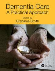 Dementia Care - 1st Edition book cover