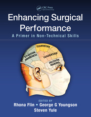 Enhancing Surgical Performance: A Primer in Non-technical Skills