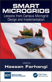 Smart Microgrids: Lessons from Campus Microgrid Design and Implementation