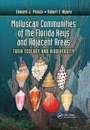 Molluscan Communities of the Florida Keys and Adjacent Areas: Their Ecology and Biodiversity