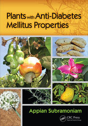 Plants with Anti-Diabetes Mellitus Properties - 1st Edition book cover