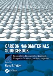 Carbon Nanomaterials Sourcebook: Nanoparticles, Nanocapsules, Nanofibers, Nanoporous Structures, and Nanocomposites, Volume II