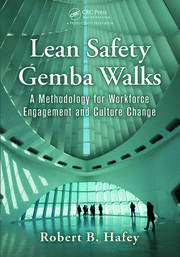 Lean Safety Gemba Walks - 1st Edition book cover