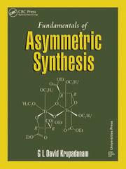 Fundamentals of Asymmetric Synthesis