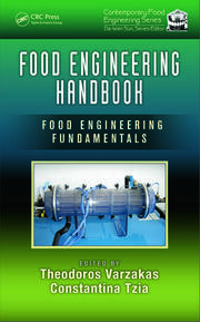 Food Engineering Handbook: Food Engineering Fundamentals