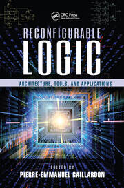 Reconfigurable Logic - 1st Edition book cover