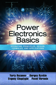 Power Electronics Basics: Operating Principles, Design, Formulas, and Applications