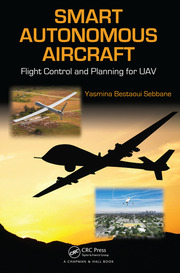 Smart Autonomous Aircraft: Flight Control and Planning for UAV