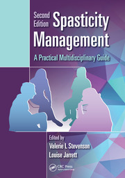 Spasticity Management : A Practical Multidisciplinary Guide, Second Edition - 2nd Edition book cover