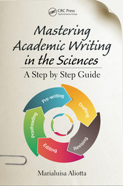 Mastering Academic Writing in the Sciences : A Step-by-Step Guide - 1st Edition book cover