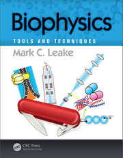 Biophysics: Tools and Techniques