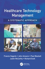 Healthcare Technology Management - A Systematic Approach