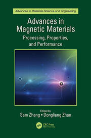 Advances in Magnetic Materials: Processing, Properties, and Performance