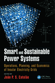 Smart and Sustainable Power Systems: Operations, Planning, and Economics of Insular Electricity Grids