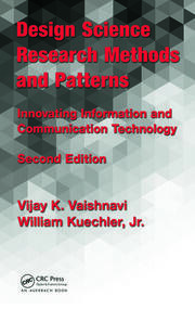 Design Science Research Methods and Patterns: Innovating Information and Communication Technology, 2nd Edition
