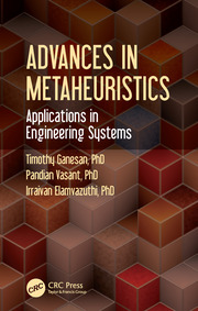 Advances in Metaheuristics: Applications in Engineering Systems